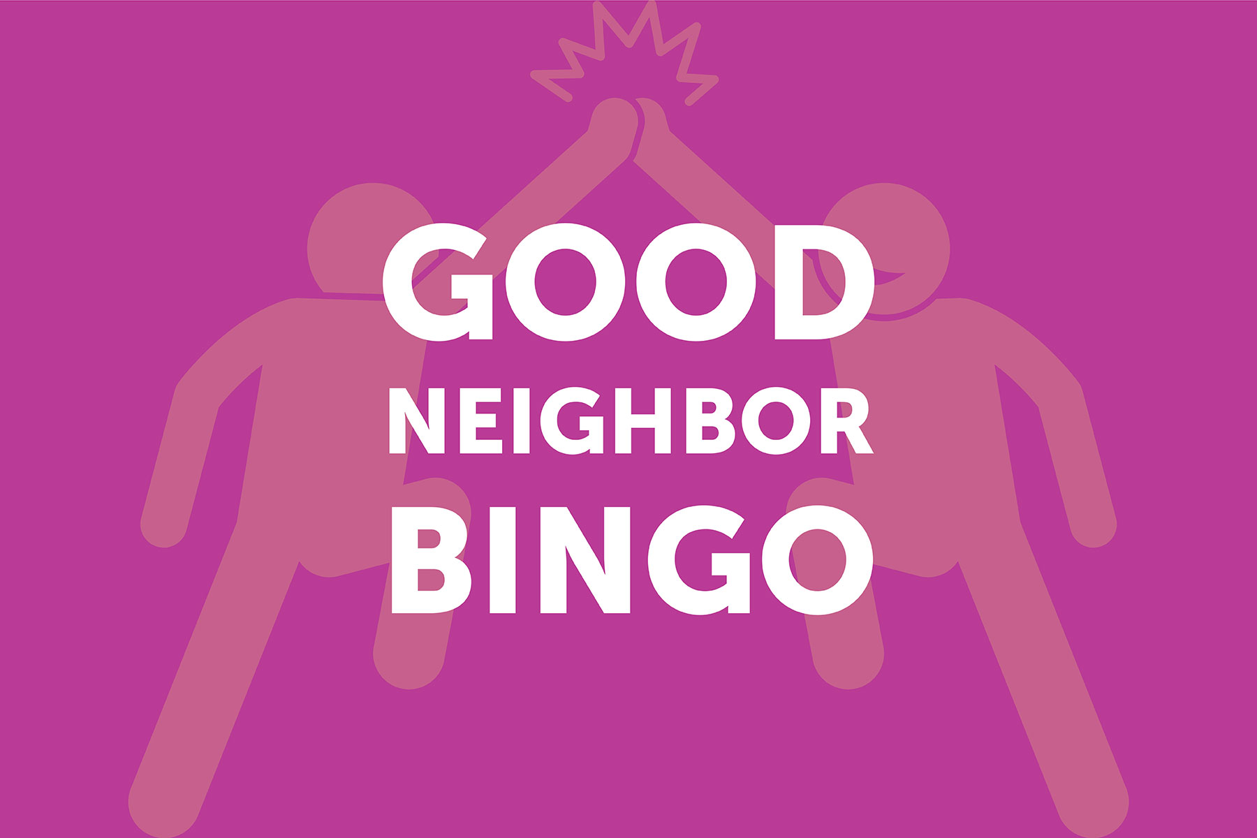 Good Neighbor Bingo