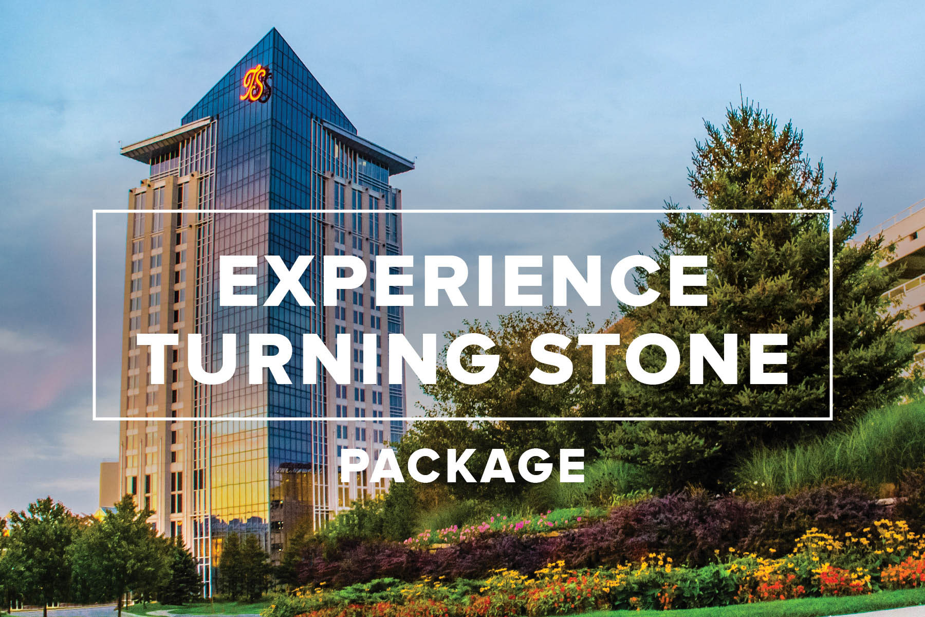Experience Turning Stone Package